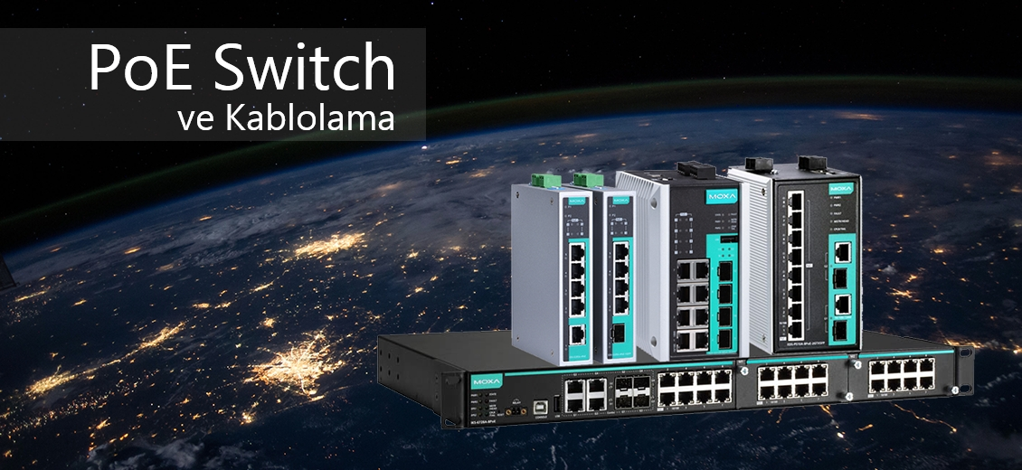 PoE SWITCH ve KABLOLAMA